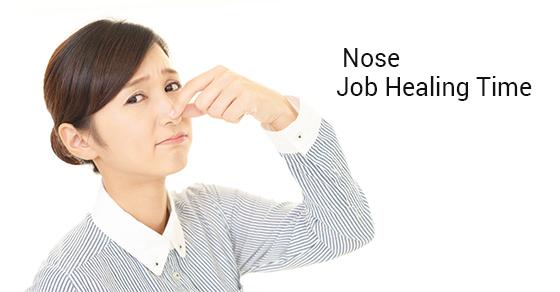 Nose Job Healing Time