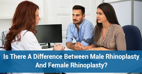Is There A Difference Between Male Rhinoplasty And Female Rhinoplasty