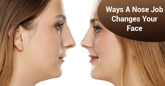 Ways A Nose Job Changes Your Face