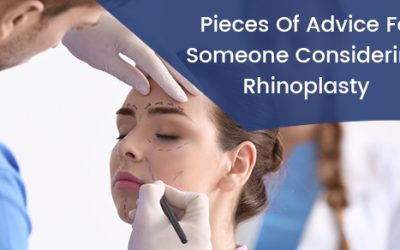 Five Pieces Of Advice For Someone Considering Rhinoplasty